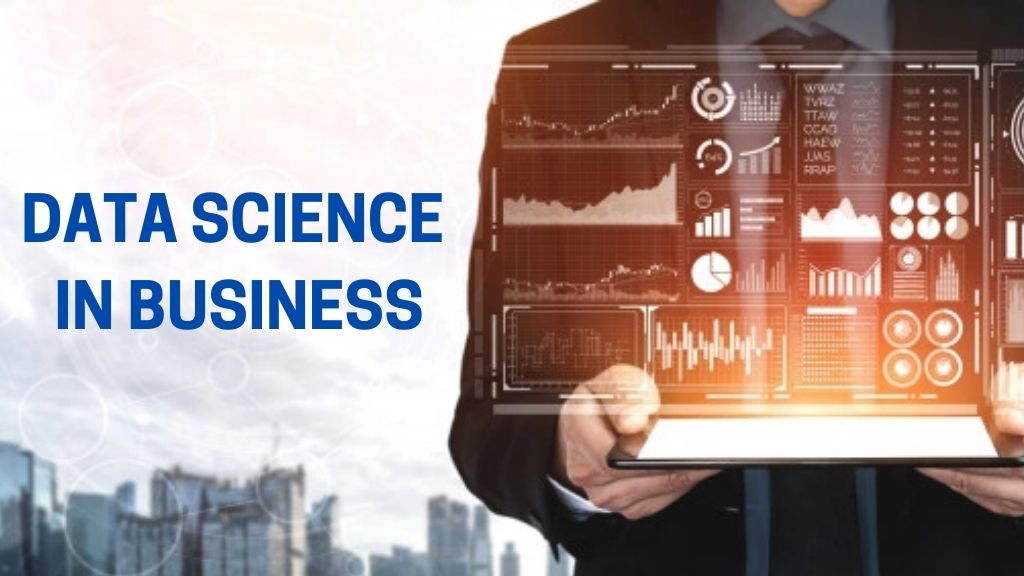 DATA SCIENCE IN BUSINESS